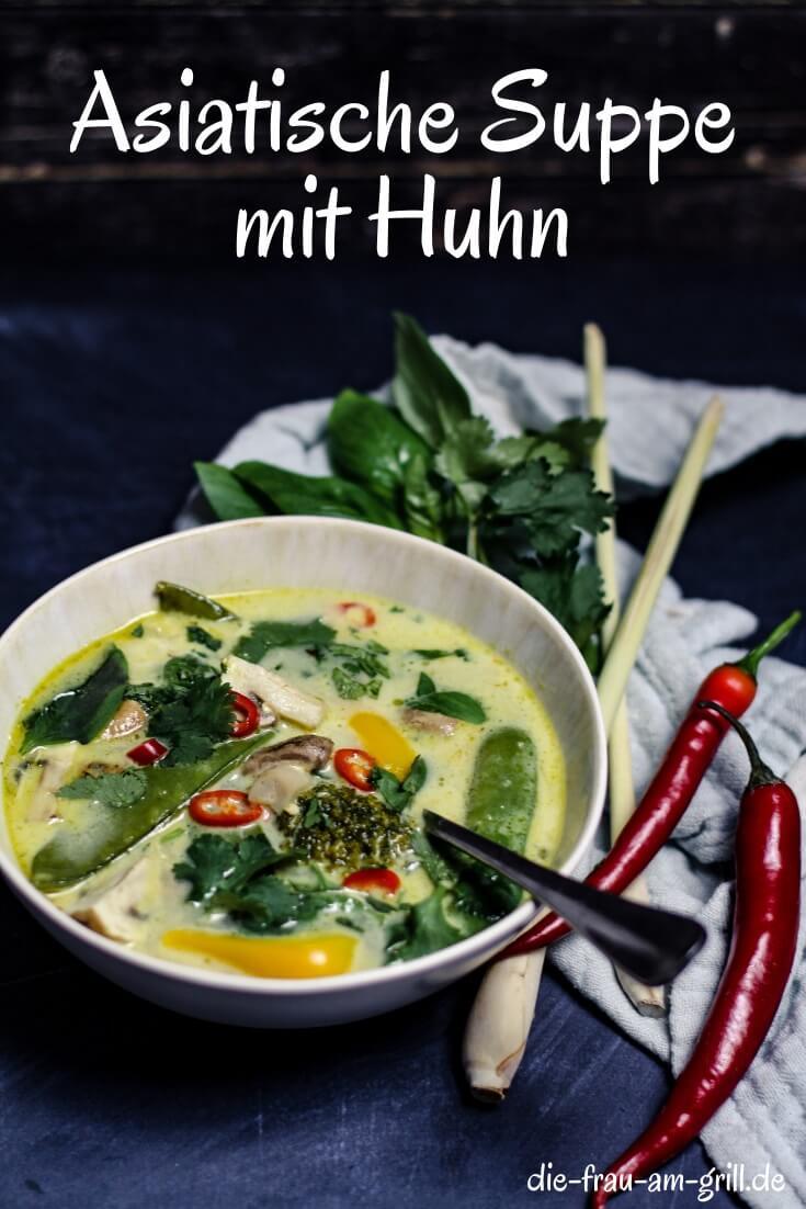 asiatische suppe mit huhn - pinterest - rezept - die frau am grill