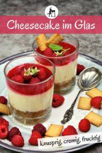 himbeer cheesecake im glas - rezept - pinterest - die frau am grill