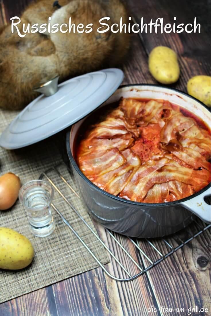 russisches schichtfleisch - pinterest - die frau am grill