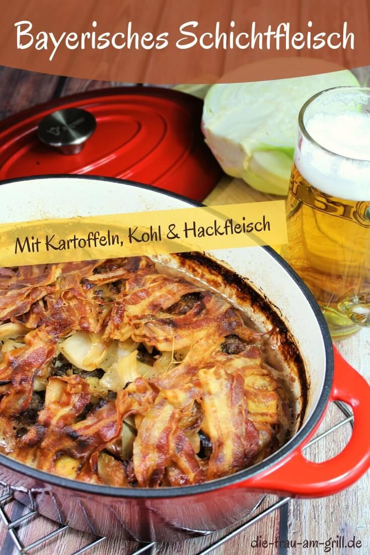 schichtfleisch mit kartoffeln - bayerisches schichtfleisch - Rezept - pinterest - die frau am grill